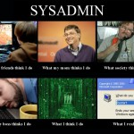what-they-think-i-do-sysdamin